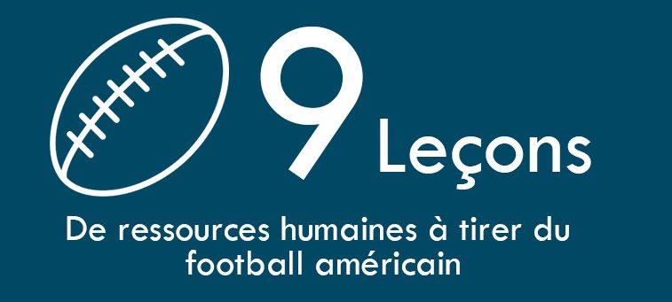Les 9 leçons de ressources humaines à tirer du football Américain.
