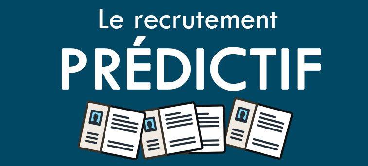 Recrutement prédictif: la solution pour trouver le candidat idéal?